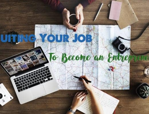 Quitting your job to become an entrepreneur.